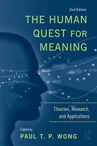 The Human Quest for Meaning Paul T P Wong - <span itemprop=availableAtOrFrom>Fairford, United Kingdom</span> - The Human Quest for Meaning Paul T P Wong - Fairford, United Kingdom