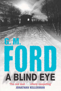 A Blind Eye, M. Ford, G., Very Good Book