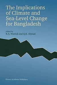NEW The Implications of Climate and Sea-Level Change for Bangladesh