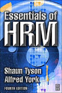 Essentials of HRM, Shaun Tyson, Alfred York