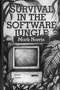 Survival in the Software Jungle (Artech House Professional Development-ExLibrary