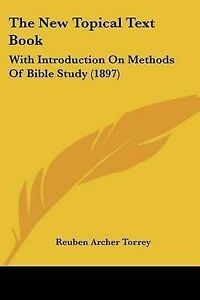 The-New-Topical-Text-Book-With-Introduction-on-Methods-of-Bible-9781120203823
