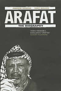 Arafat: The Biography, Walker, Tony, Gowers, Andrew, Very Good Book