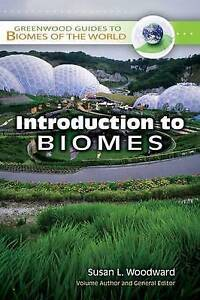 Introduction to Biomes, Susan L. Woodward