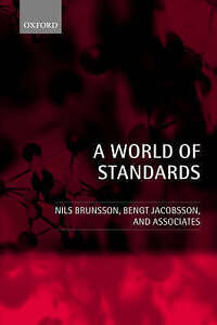 A World of Standards by Stockholm Centre for Organizational Research, Nils