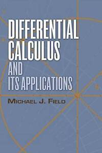 Differential Calculus and Its Applications (Dover Books on Mathematics), Field,