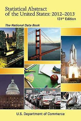Statistical Abstract of the United States 2012-2013 : The National