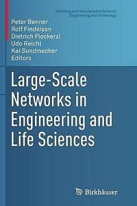Large-Scale Networks in Engineering and Life Sciences by Birkhauser Verlag AG...