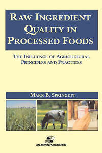 Raw Ingredients in the Processed Foods: The Influence of Agricultural Principle