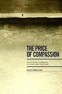 The Price of Compassion: Assisted Suicide and Euthanasia in Canada and the...