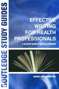 Very-Good-0415334470-Paperback-Effective-Writing-for-Health-Professionals-A-Pra