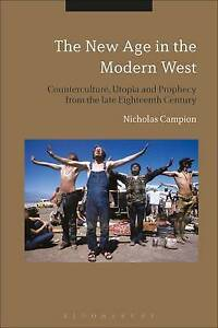 The New Age in the Modern West, Nicholas Campion