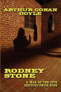 Rodney Stone: A Tale of the 18th Century Prize Ring, Doyle, Arthur Conan, Very G
