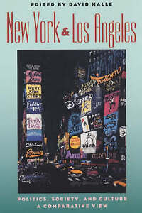 New York and Los Angeles – Politics, Society and Culture – A Compara