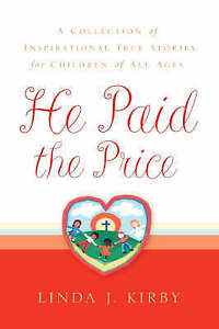 He Paid the Price by Kirby, Linda J. -Hcover