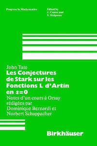 Les Conjectures de Stark sur les Fonctions L d'Artin en s=0: Notes-ExLibrary