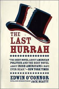 The Last Hurrah by O'Connor, Edwin -Paperback