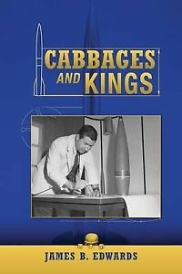 Cabbages and Kings by Edwards, James B. -Paperback