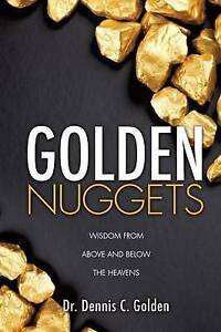 Golden Nuggets by Golden, Dr Dennis C. -Paperback
