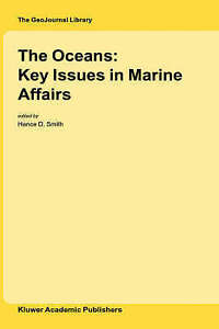 The Oceans: Key Issues in Marine Affairs (GeoJournal Library),