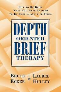 NEW Depth-Oriented Brief Therapy: How to be Brief When You... BOOK (Hardback)