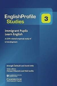 Immigrant Pupils Learn English: A CEFR-Related Empirical Study of L2 Development