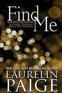 Find Me (Found Duet - Book 2) by Paige, Laurelin -Paperback