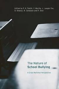 The Nature of School Bullying: A Cross-National Perspective by Taylor &...