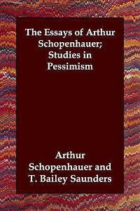 The-Essays-of-Arthur-Schopenhauer-Studies-in-Pessimism-by-Arthur