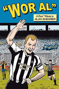 Very Good, Wor Al: A Fans' Tribute to Alan Shearer, Various, Book