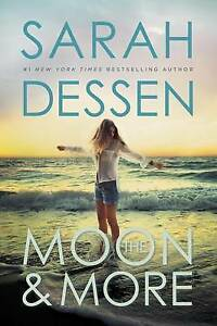 The Moon and More By Dessen, Sarah -Paperback