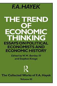 The Trend of Economic Thinking by Hayek, Friedrich A. Von