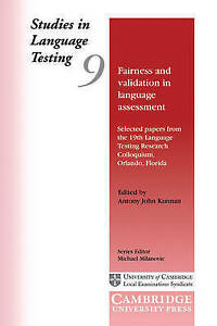 Fairness and Validation in Language Assessment: Selected Papers from-ExLibrary