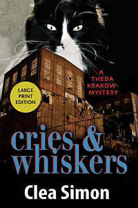 Cries and Whiskers: A Theda Krakow Mystery Simon, Clea -Paperback