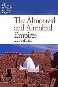 Bennison Amira K-The Almoravid And Almohad Empires  BOOK NEW