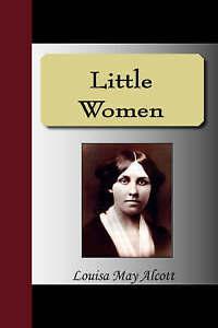 Little Women by Alcott, Louisa May 9781595478191 -Paperback