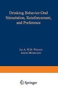 NEW Drinking Behavior: Oral Stimulation, Reinforcement, and Preference