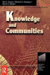 Knowledge and Communities (Resources for the Knowledge-Based Economy,)-ExLibrary