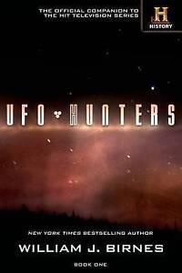 UFO Hunters: Book One by Birnes, William J. -Paperback