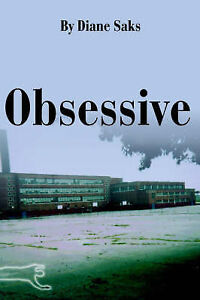 NEW Obsessive by Diane Saks