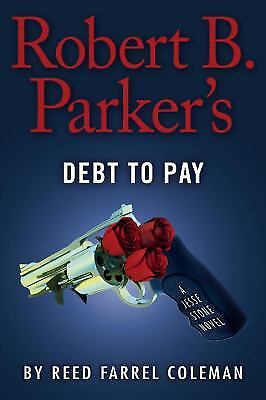 Robert B  Parkers Debt To Pay   Exlib  By Reed Farrel Coleman