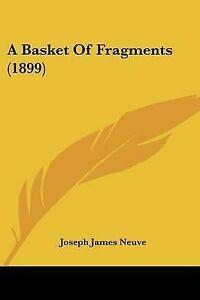 A-Basket-of-Fragments-1899-9781120108722-Paperback