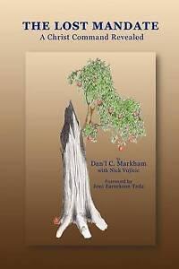 The Lost Mandate by Markham, Dan'l C. -Paperback