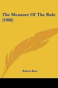 The-Measure-of-the-Rule-1908-9781120902955