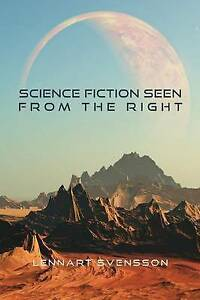 Science Fiction Seen from the Right by Lennart Svensson - FREE POSTAGE