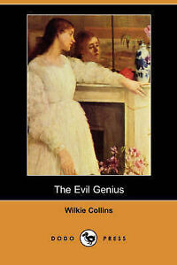 NEW The Evil Genius (Dodo Press) by Wilkie Collins