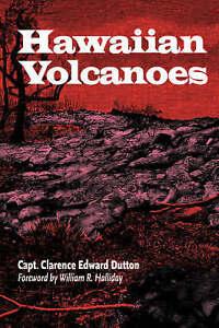 Hawaiian Volcanoes (A Latitude 20 Book) by Dutton, Clarence E.