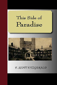 NEW This Side Of Paradise by F. Scott Fitzgerald