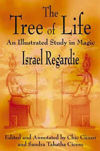 The Tree of Life: An Illustrated Study in Magic by Israel Regardie (Paperback, 2