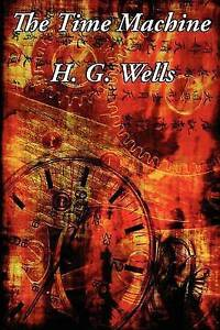 The Time Machine, Very Good Condition Book, Wells, H. G., ISBN 9781617209000